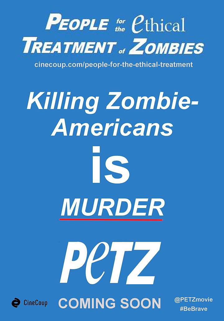Mission #3: The Poster B - People for the Ethical Treatment of Zombies