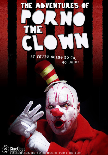 Mission #3: The Poster A - The Adventures of Porno the Clown