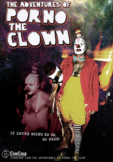 Mission #3: The Poster B - The Adventures of Porno the Clown