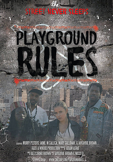 Mission #3: The Poster B - Playground Rules