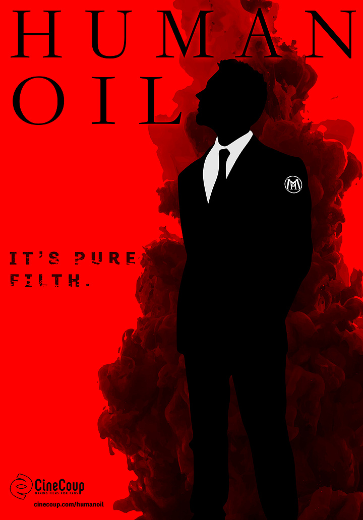 Mission #3: The Poster B - Human Oil
